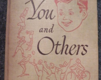 Vintage 1954 YOU and OTHERS~Teacher's Edition Reader~SCOTT Foresman~Health 6