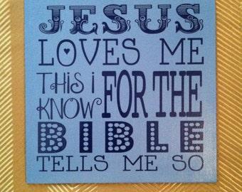 CLOSEOUT SALE* Jesus Loves Me 8x8 Canvas