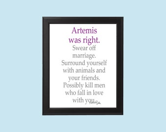 Artemis Was Right Funny Feminist Valentine's / Galentine's Greek Mythology Digital Download Inspired by 'Percy Jackson'/'Heroes of Olympus'