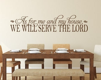 As For Me and My House We Will Serve The Lord Wall Decal, Home Decor, Wall Decor, Christian Decor, Christian Wall Quotes Joshua 24:15