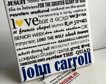 JOHN CARROLL UNIVERSITY cleveland - 4x4 Art Tile -can be personalized, graduation