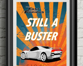 The Fast and the Furious - Still A Buster Paul Walker Vin Diesel Movie Film Poster Art Print Wall Decor  Poster Motivational Movie Quote