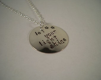 Let Your Light Shine, Hand Stamped Metal Inspirational Necklace