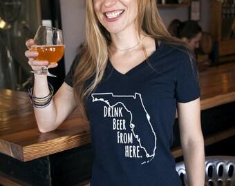Craft Beer Shirt- Florida- FL- Drink Beer From Here- Women's v-neck t-shirt