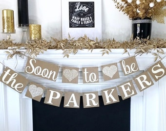 Engagement Banner Soon To Be Party Decor Rustic Glitter