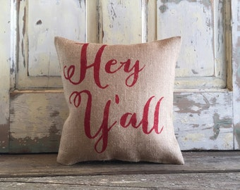 Burlap Pillow- 'Hey Y'all' Pillow | Paula Deen | Mother's Day Gift | Southern Gift | Y'all pillow | Gift for Mom | Hostess Gift |