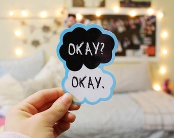 The Fault In Our Stars Okay Okay Decal