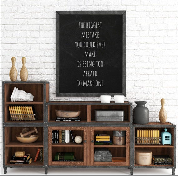 Inspirational Print, The Biggest Mistake You Could Ever Make Is Being Too Afraid To Make One, Home Decor Print. Instant Download