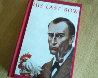 His Last Bow by A. Conan Doyle, Sherlock Holmes storiesl. Upcycled 1950's edition