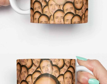 Nicolas Cage face everywhere - funny mug, gifts for him, meme mug, unique mug, office mug, housewarming gift, gifts for her 4P078A