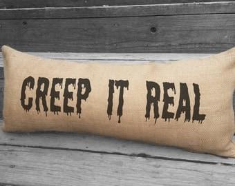 CREEP It REAL Halloween pillow. Burlap lumbar pillow. Halloween Decor. Decorative throw. Halloween Decorations SPS-026