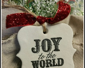 Christmas Polymer Clay Ornament or Gift Tag ~ Joy To The World