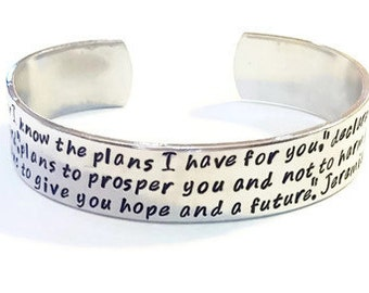 Jeremiah 29:11 - Scripture Bracelet - Graduation Gift - Scripture Jewelry - Bible Verse Bracelet - For I know the plans - Silver cuff