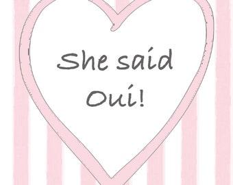She said Oui!- Table sign