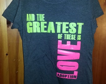 Girls fitted L and XL LOVE Adoption Tee