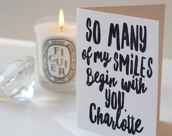 So Many of My Smiles Begin With You - Valentines Card - Anniversary Card - Personalised Card - Smiles Card - Romantic Card - Couples Card