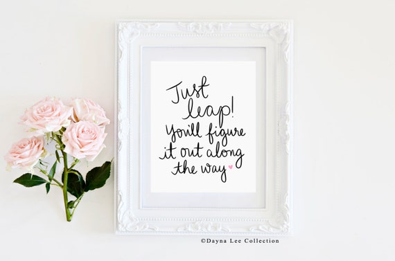Just Leap -- 8 x 10 Digital Hand Lettered Quote Art Print