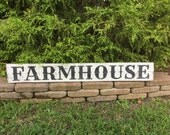 Ready To Ship!  Farmhouse Sign, Primitive Farm House Sign, Rustic Farmhouse, Weathered Sign, Wood Farmhouse