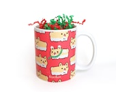 Holiday Mug| Corgi Mug| Welsh Corgi Mug| Christmas Mug| Corgi Loaf Mug| Cute Mug| Dog Mug| Puppies Mug| Pet Mug| Gift for corgi lover