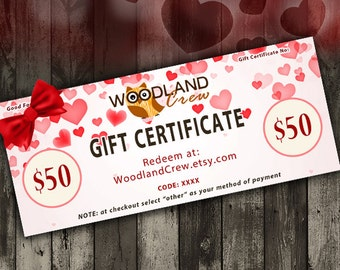 Gift Certificate 50 USD, Valentine's Day Gift, Woodland Crew Gift Certificate, Hearts Gift Card, Custom Gift, Surprise Gift