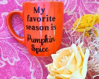 Pumpkin Spice Mug - Pumpkin Spice - Pumpkin Spice Season -  Pumpkin Spice Coffee Mug - Pumpkin Spice Cup- Funny Coffee Mug - fall coffee mug