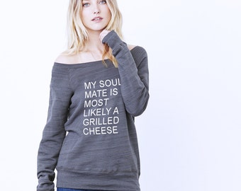 Sweatshirt - My Soul Mate is Most Likely a Grilled Cheese - Funny Sweatshirt Saying - Gray Marble Fleece Sweatshirt - Soul Mates Sweatshirt