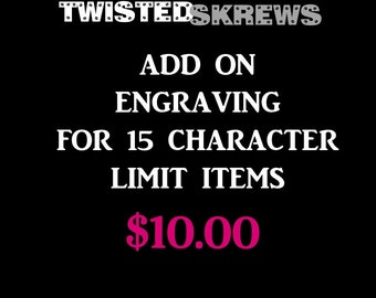 Add on engraving for TwistedSkrews custom items