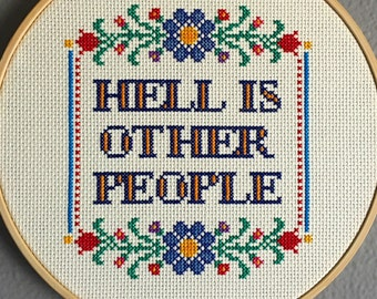 "FINISHED PIECE: ""Hell Is Other People"" Finished Cross-Stitch Framed in 8"" Hoop"