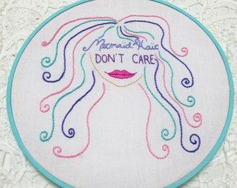 Mermaid Hair Don't Care - Mermaid Art - Hoop Art - Wall Hanging
