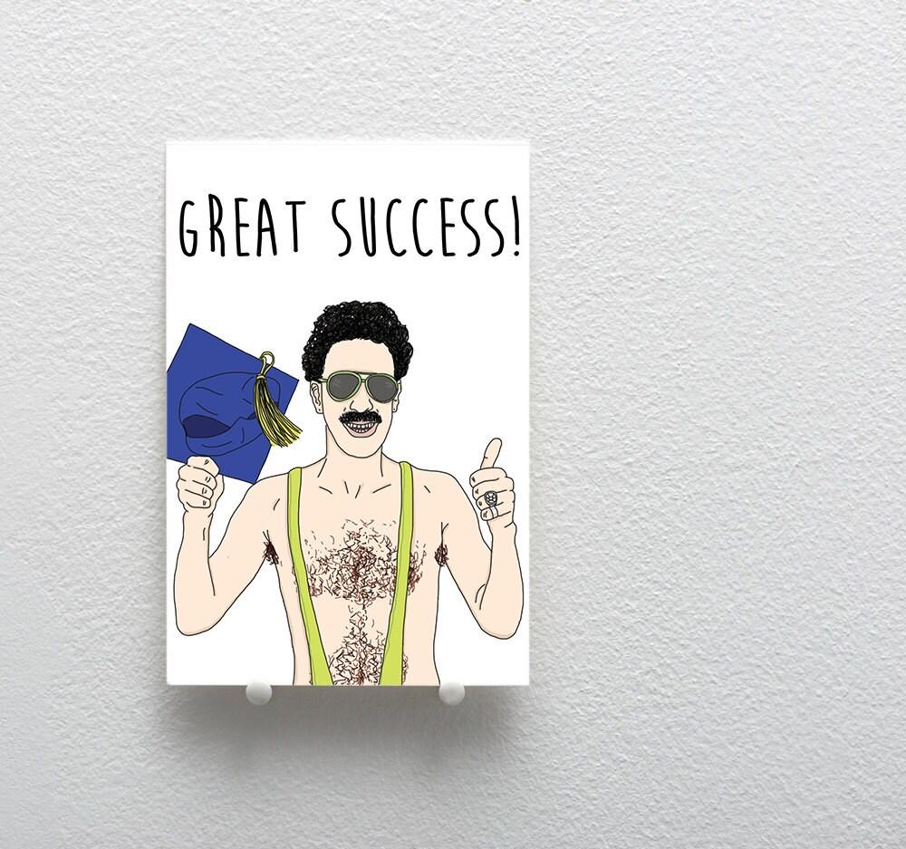 Graduation Greeting Card Great Success Graduation Card – Borat Birthday Card