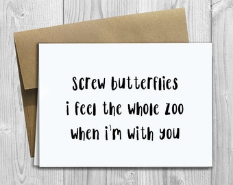 PRINTED Screw Butterflies I feel the whole zoo when I'm with you -  5x7 Greeting Card - Love Notecard