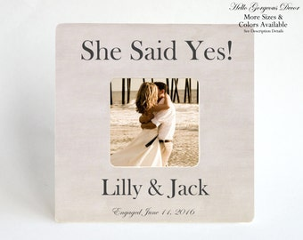 Engagement Gift to Couple PICTURE FRAME Personalized She Said Yes Customized Photo Frame Newly Engaged Gift for Couple