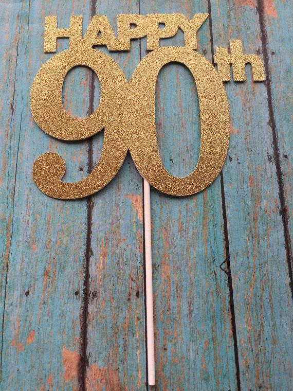 90th Birthday Cake Topper 90th Cake Topper 90 Birthday Cake