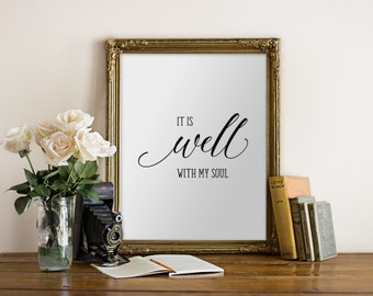 It is Well with My Soul, Christian, Black White Art, Printable Art, Printable Verses, Verses For The Walls, Religious Art, Quote Print