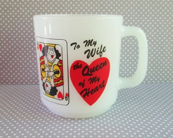 Vintage To My Wife / The Queen of My Heart Milk Glass Mug / C. M. Paula Co.