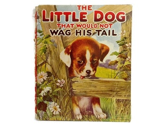 1922 Antique Children's Picture Book | Vintage Book | Dog Puppies | Hardcover Book | Old Book | Illustrated Storybook | Collectible Book