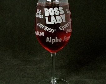 Boss Lady Wine Glass, Great Gift for Boss, Wife, Gift for Mom for Mother's Day Present