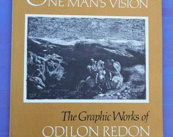 Vintage 70s One Man's Vision The Graphic Works Of Odilon Redon Smithsonian Institution Traveling Exhibition Services illustrated art book