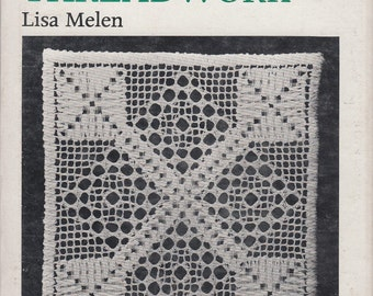 Drawn Threadwork by Lisa Melen 1972 New Ideas for Needlework Enthusiasts