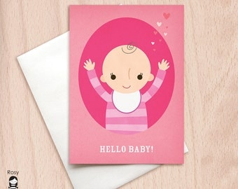 HELLO BABY! - New Baby Girl - Congratulations New Baby Greeting Card