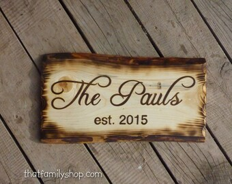 Established Family Sign with Burned Edges, Custom Wood Plaque, Rustic Personalized Cabin Name, Unusual Houswarming Gift for Couples