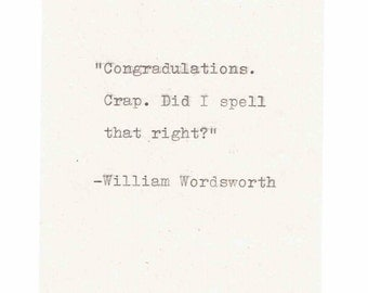 Wordsworth Misquote Congratulations Card | Funny Graduation English Major Poetry Literature Humor Hand-Typed Weird Nerdy