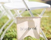 Reserved Canvas Banner Aisle Marker, Chair Marker, Ceremony Decor, Wedding Decor, Reception Decor, Modern Calligraphy Wedding Sign