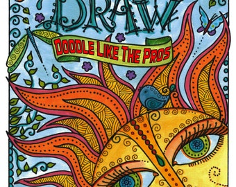 How to Doodle Draw like the Pros Learn Step by Step how to Doodle Draw for All Ages zentangle style Be a Pro