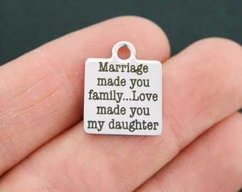 Daughter in Law Stainless Steel Charm - Marriage made you family love made you my daughter - Exclusive Line - Quantity Options - BFS294