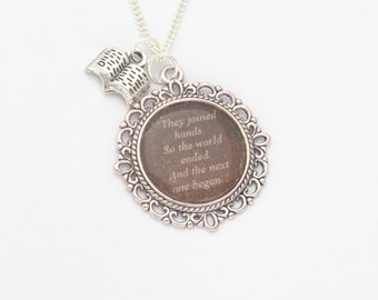 Throne of Glass Quote Necklace -They joined hands. So the world ended. And the next one began.