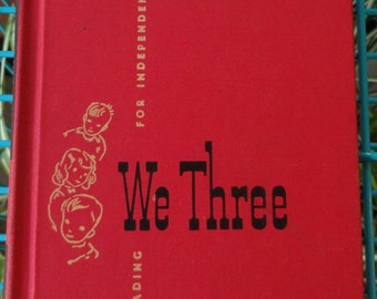 We Three Elementary Textbook, Reading for Independence Scott, Foresman and Company 1952