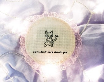 cats don't care about you - cute original embroidery art // rude stitch // worldwide shipping