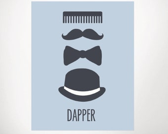 Dapper - Little Gentleman - Art Print - Nursery - Wall Art - Baby Boy - 8x10, 11x17