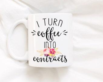 I turn coffee into contracts.Realtor gift.Real Estate agent gift.Real estate gift.Sales gift.Coffee mug.DISHWASHER SAFE.mug.coffee cup.